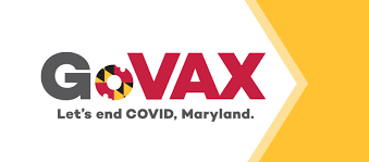 """White and yellow banner that says """"GoVAX Let's end COVID, Maryland"""" in red and gray text with maryland flag insignia"""