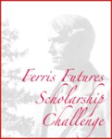 Ferris Futures Scholarship Challenge