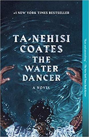 book cover: water dancer by ta-nehisi coates