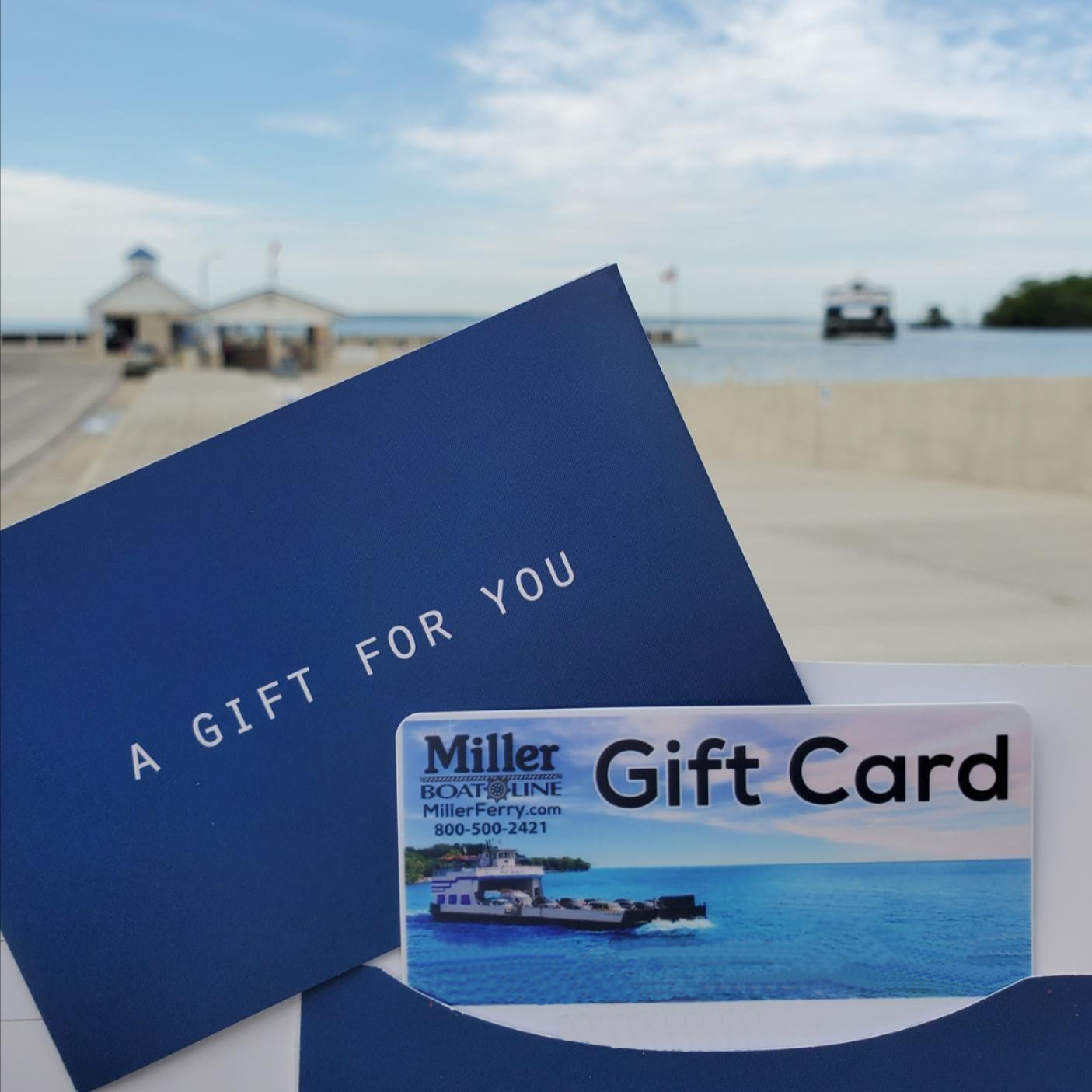 Miller Ferry Gift Cards are available